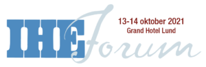 IHE Forum 13-14 oktober 2021 i Lund
